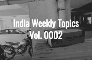 Vol.0002 インド国内Eコマース再開も、インド在住日本人にとっては依然として厳しい状況